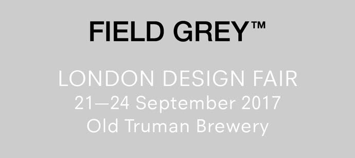 Field Grey London Design Fair 2017